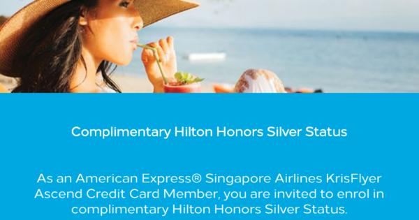 【免費獲得2年Hilton 銀卡】2019年12月31日前美國運通新加坡航空KrisFlyer Ascend信用卡會員註冊可獲得希爾頓Hilton銀卡
